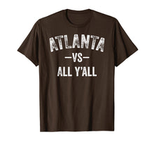 Load image into Gallery viewer, Atlanta vs all y'all Sports Trendy TShirt Men Women Kids