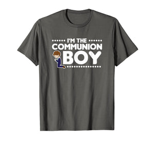 I'm The Communion Boy Shirt Holy Communion Gift