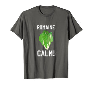 Romain Calm Funny Cooking T Shirt
