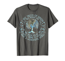 Load image into Gallery viewer, And I Think To Myself What A Wonderful World T-shirt, Hippie