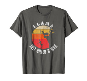 Retro Llama Just Killed A Man T-Shirt