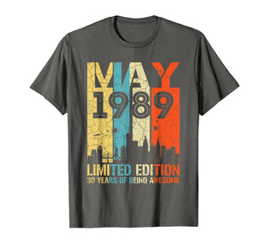 MAY 1989 Vintage Funny 30th Birthday Gift T Shirt