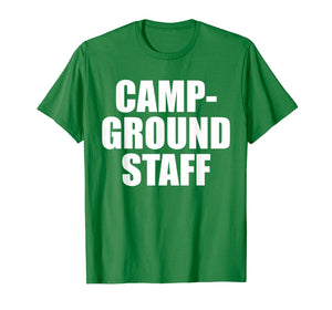 Campground Staff Funny Camping T Shirt Summer Vacation Tee
