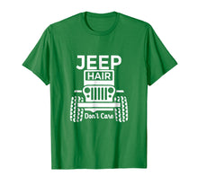 Load image into Gallery viewer, Jeep hair don't care Shirt