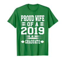 Load image into Gallery viewer, Proud Wife Graduate 2019 Tshirt Graduation Mom, Women Tee