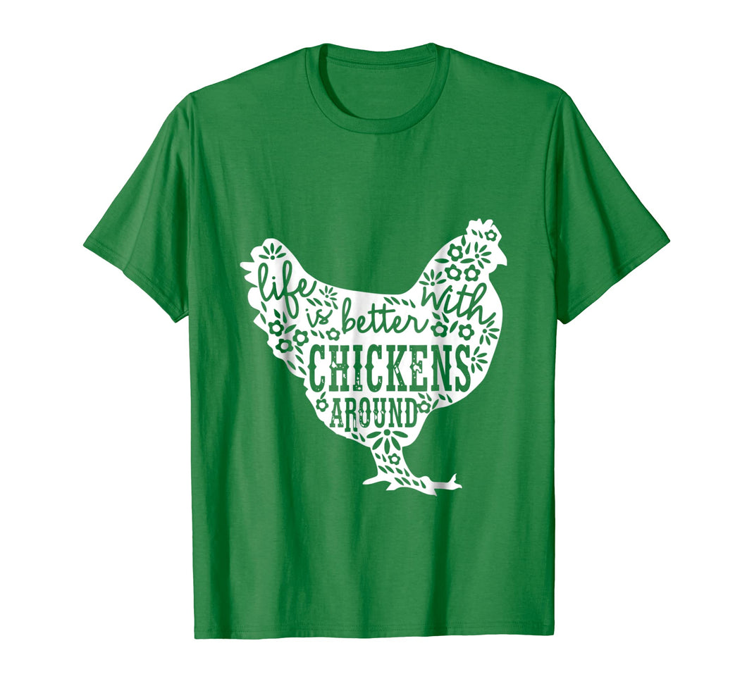 Life is Better With Chickens T Shirt Animal Pet Farmer Tee