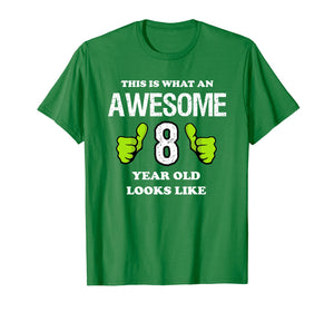 Awesome 8 Year Old Shirt - 8th Birthday T-Shirt