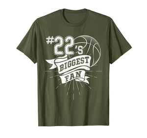 Number 22's Biggest Fan Shirt Basketball Dad Basketball Mom