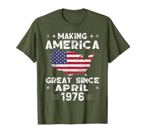 43rd Birthday Gift Making America Great Since April 1976 Tee