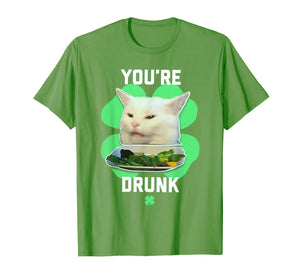 You're Drunk Confused Cat Meme St Patrick's Day Smudge T-Shirt-685930