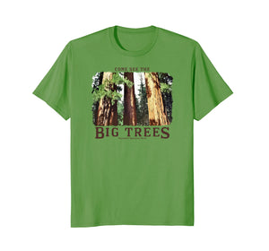 BIG TREES Yosemite National Park Redwood & Sequoia t-shirt