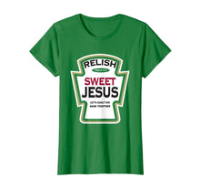 Load image into Gallery viewer, Relish Sweet Jesus Funny Christian Parody T-Shirt