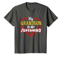Load image into Gallery viewer, My Grandson Is My Super hero Shirt Gift for Grandpa Grandma
