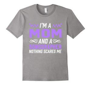 I'm A Mom & Sonographer Nothing Scares Me T-Shirt