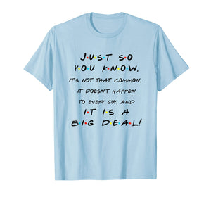 It's Not That Common And It Is A Big Deal! Funny T Shirt