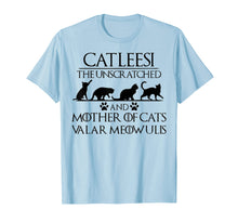 Load image into Gallery viewer, Catleesi The Unscratched And Mother Of Cat Tshirt