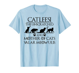 Catleesi The Unscratched And Mother Of Cat Tshirt