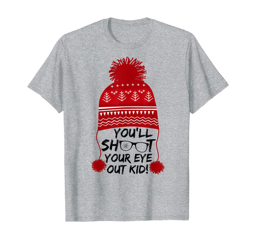 Christmas You'll Shoot Your Eye Out Kid Funny Xmas gift tee T-Shirt