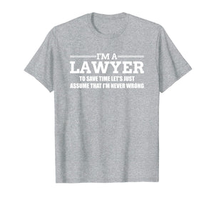 I'm a Lawyer Attorney Legal Shirt and Gift