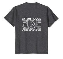 Load image into Gallery viewer, Baton Rouge Louisiana Fire Department Firefighters T-Shirt