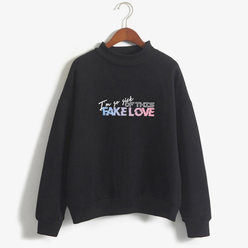 I Am So Sick of this Fake Love BTS Sweatshirt