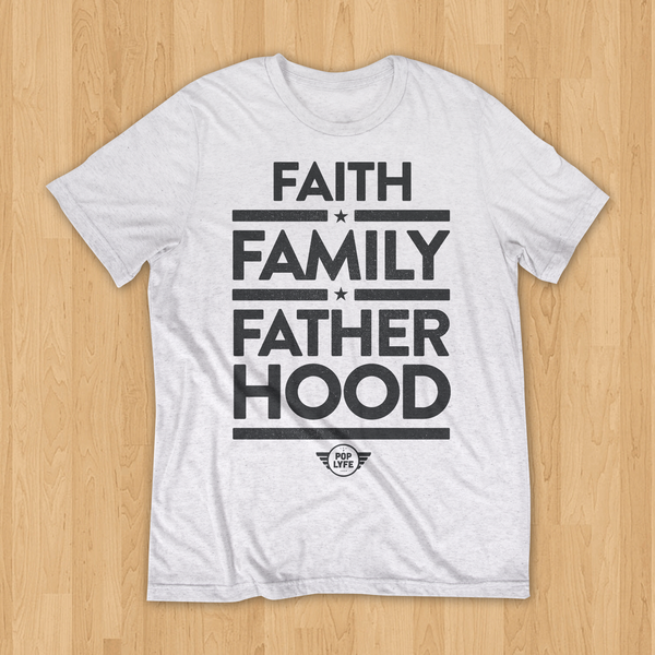 Faith, Family, Fatherhood // White