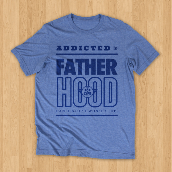 Addicted to Fatherhood