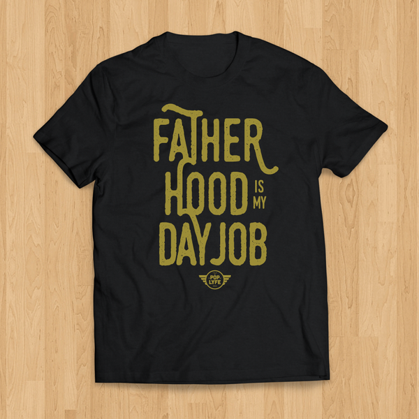 Fatherhood is My Day Job / Black