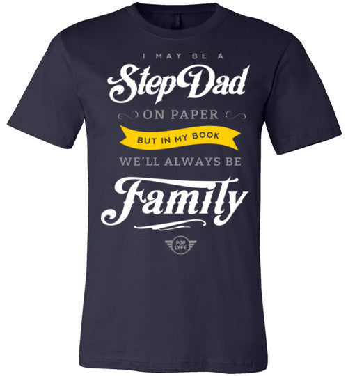 Always Family StepDad Tshirt / Blue