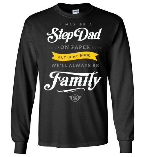 Always Family StepDad T-shirt / LS Black