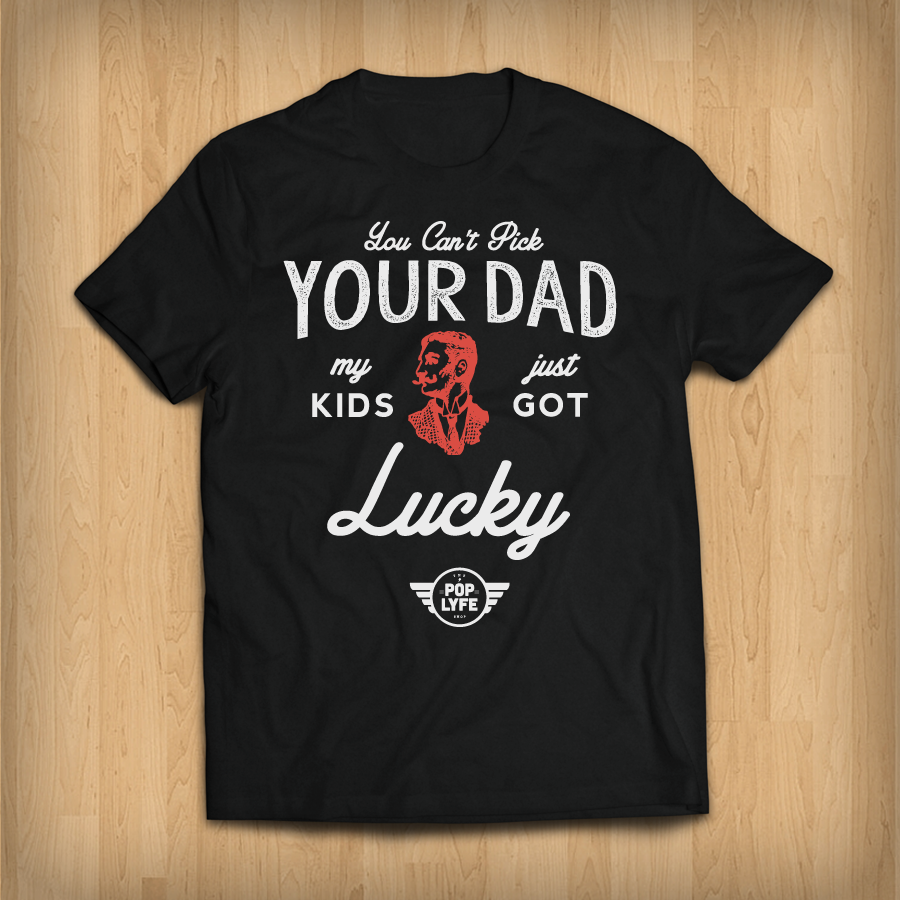 a1d237614 Quick Shop My Kids Just Got Lucky From $22.00. Quick Shop Superman Was  Adopted - Adoptive Fathers Tshirt ...