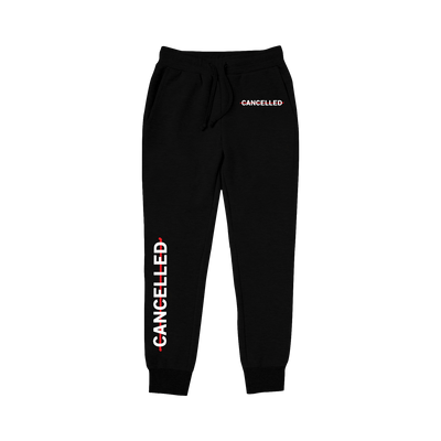 Cancelled Sweatpants