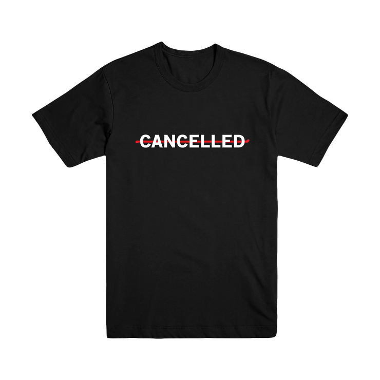 Cancelled Tee