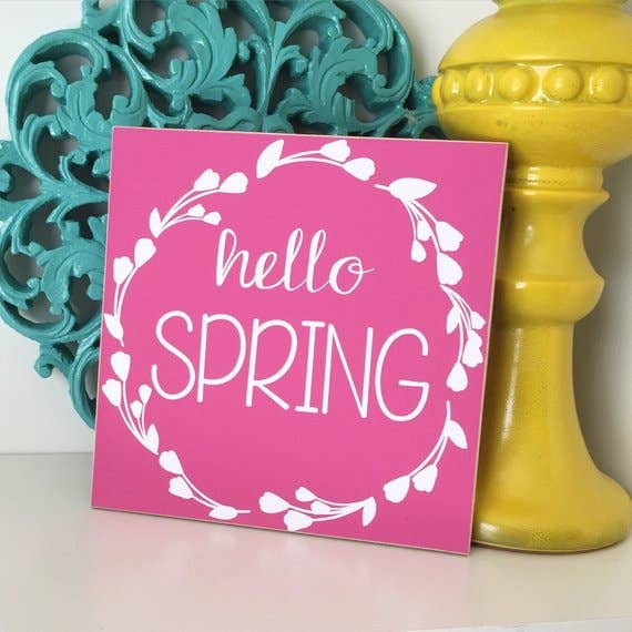 Crafts With a Side of You LLC - Hello Spring Sign