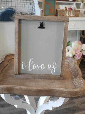 I Love Us Picture Clip Frame Sign