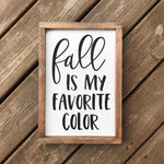 4Love - Fall is my Favorite (Framed Sign)
