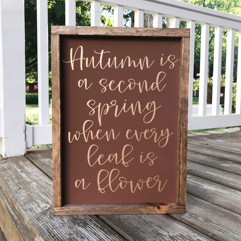 4Love - Autumn is a Second Spring (Framed Sign)