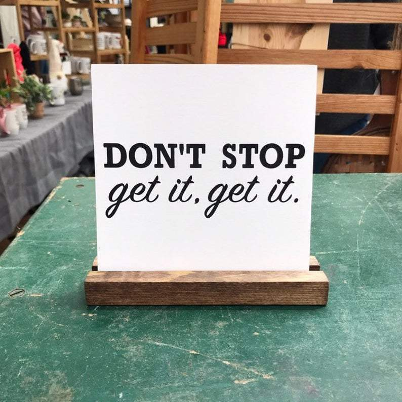 4Love - Don't Stop, Get It, Get It Mini Sign