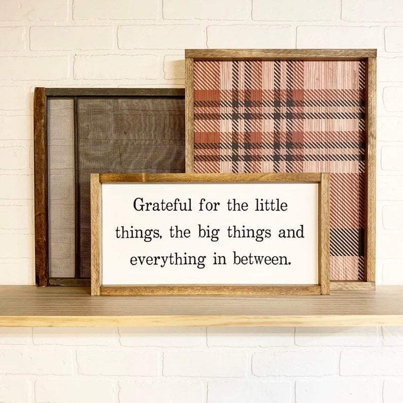 4Love - Grateful For The Little Things, The Big Things And Everything In Between (Framed Sign)
