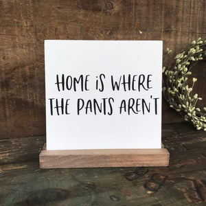 4Love - Home is Where the Pants Aren't