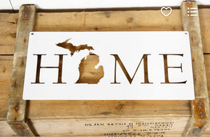 Michigan Imagery - Home Sign