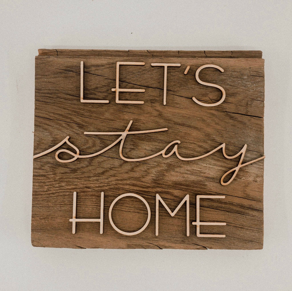 Paper Pleasers LLC - Let's Stay Home Wall Art