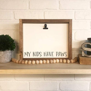 4Love - My Kids Have Paws Picture Clip Framed Sign