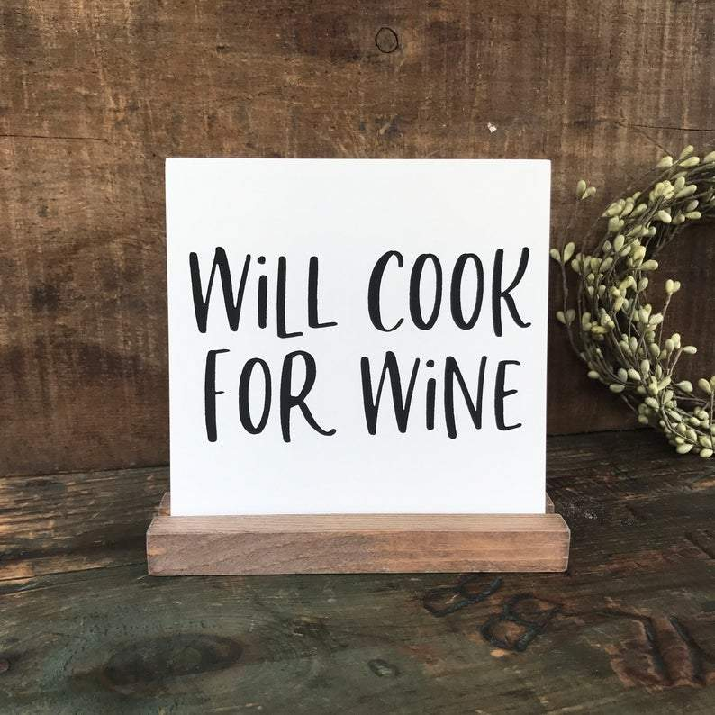 4Love - Will Cook for Wine Mini Sign