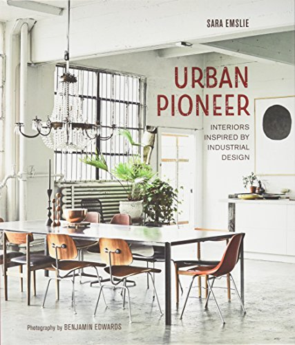 Urban Pioneer: Interiors inspired by industrial design