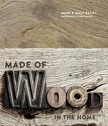 Made of Wood: In The Home