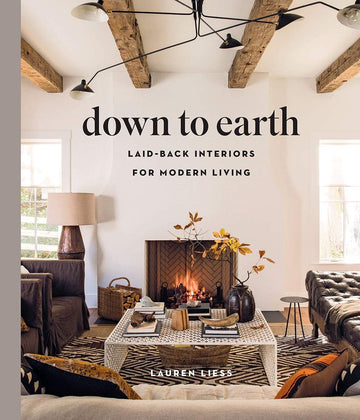 Down to earth : Laid-back interiors for modern living