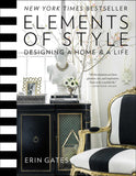 Elements of Style: Designing a Home and a Life.