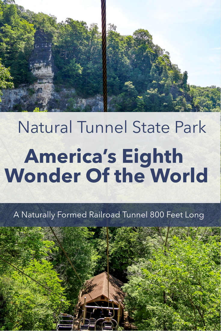 Americas Eighth Wonder of the World, Natural Tunnel State Park
