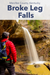 Guide To Visiting Broke Leg Falls Scenic Area Menifee County Kentucky